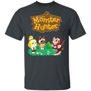 Welcome To Monster Hunter Shirt