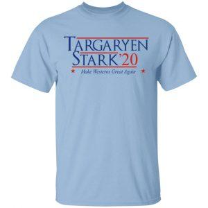 Targaryen Stark 2020 – Make Westeros Great Again Shirt