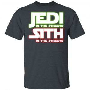 Jedi in the Streets, Sith In The Sheets Shirt