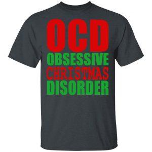 OCD Obsessive Christmas Disorder Shirt