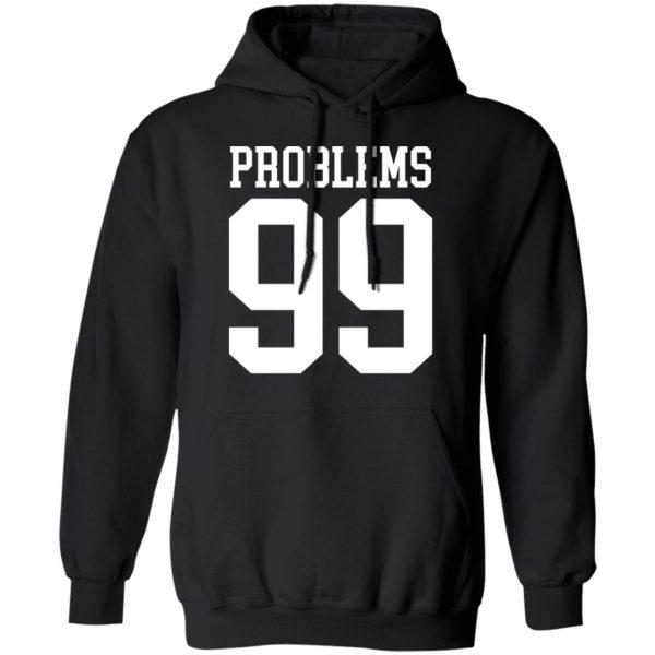 Jay Z 99 Problems Shirt