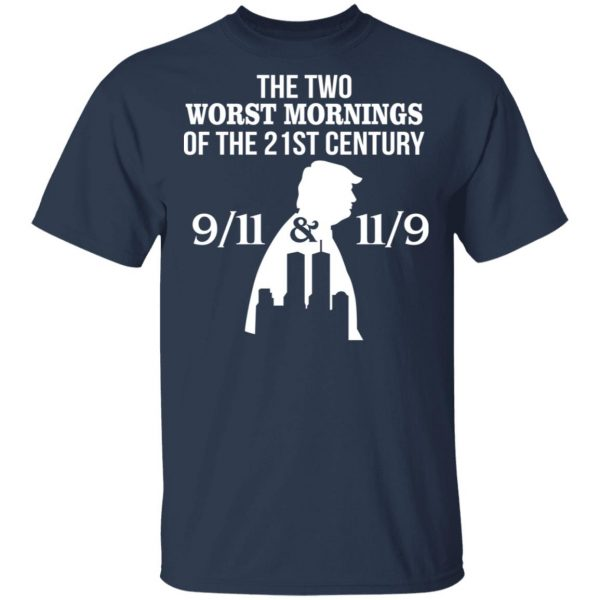 The Two Works The Mornings 9/11 & 11/9 Trump Shirt