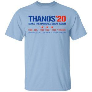 Thanos 2020 Make The Universe Great Again Shirt