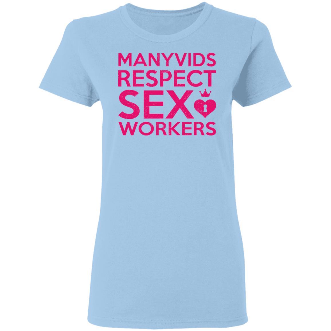 Manyvids Respect Sex Workers T-Shirts | El Real Tex-Mex