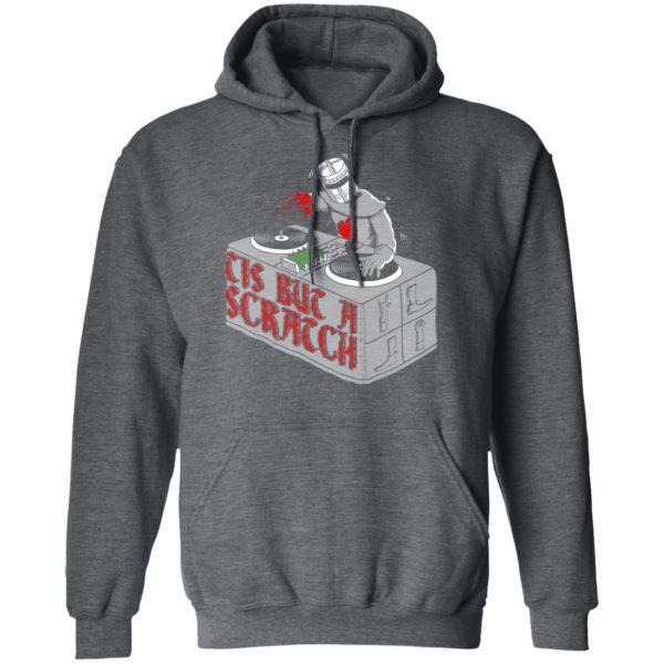 Tis But A Scratch Shirt