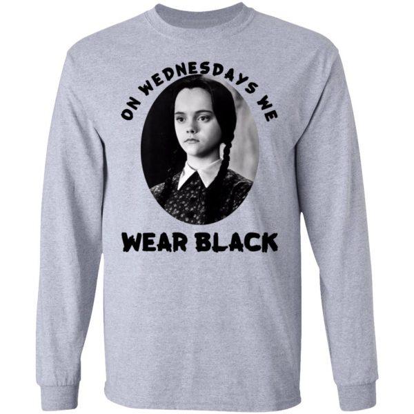On Wednesday We Wear Black Shirt