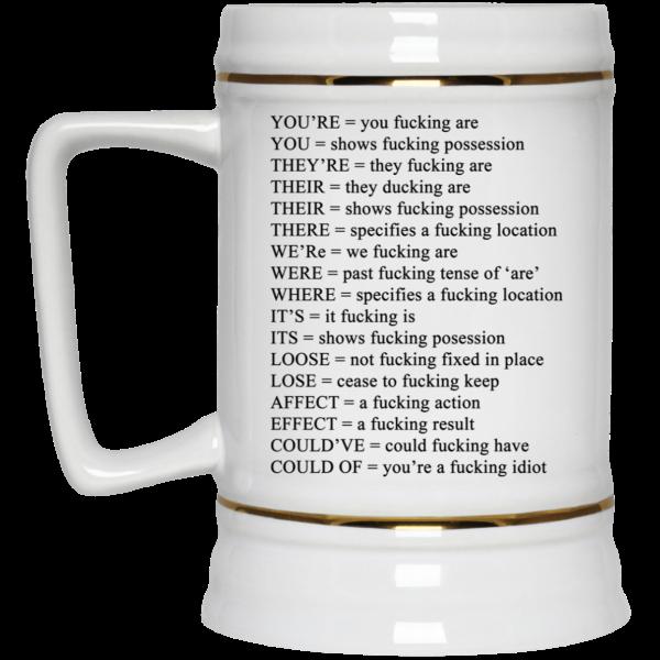 You're You Fucking Are White Mug