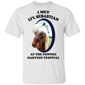 Parks and Recreation I Met Li'l Sebastian At The Pawnee Harvest Festival T-Shirts Apparel 2