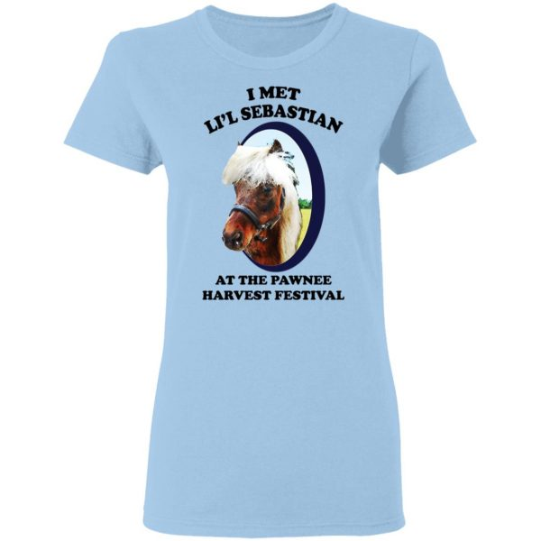 Parks and Recreation I Met Li'l Sebastian At The Pawnee Harvest Festival T-Shirts Apparel 6
