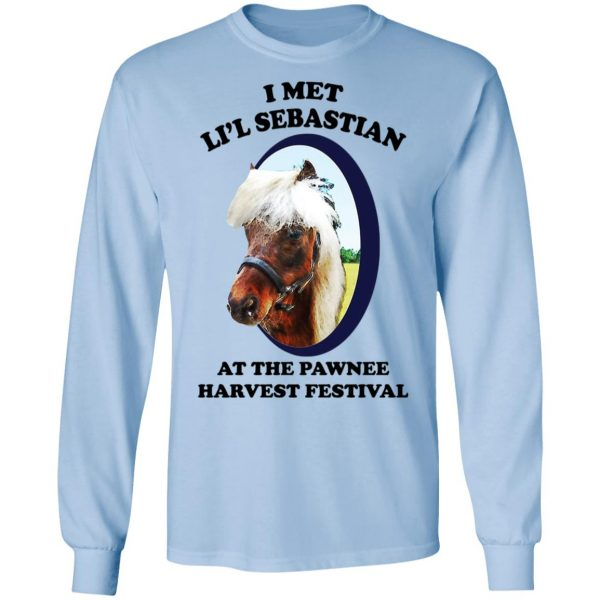 Parks and Recreation I Met Li'l Sebastian At The Pawnee Harvest Festival T-Shirts Apparel 11