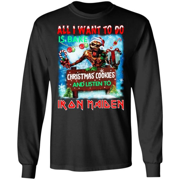 All I Want To Do Is Bake Christmas Cookies And Listen To Iron Maiden T-Shirts Apparel 11