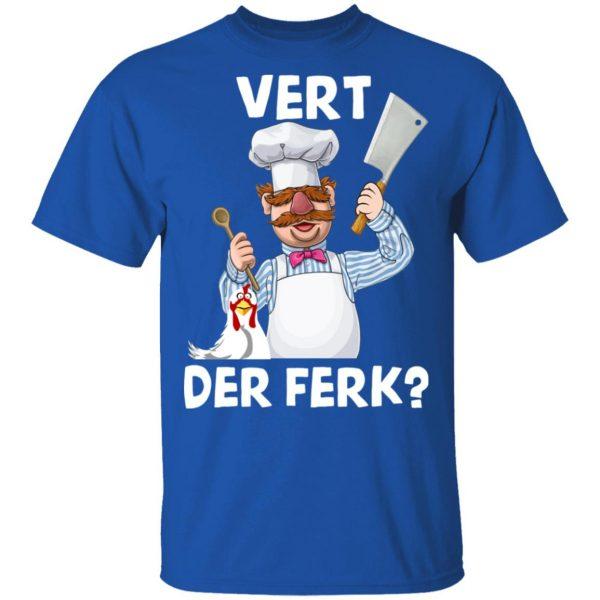 Vert-Der-Ferk-Swedish-Chef T Shirt