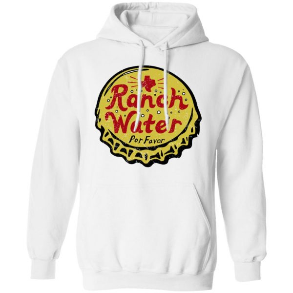 Ranch Water Por Favor T-Shirts