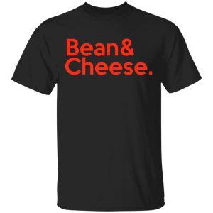 Bean & Cheese Shirt Apparel