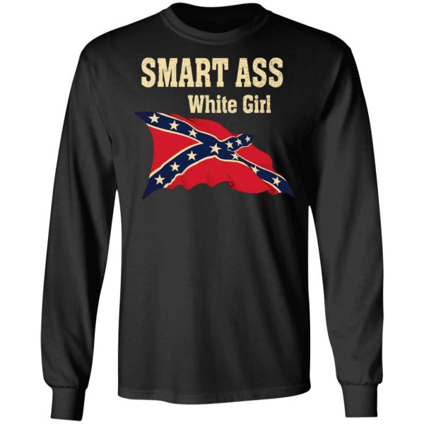 Smart Ass White Girl T-Shirts