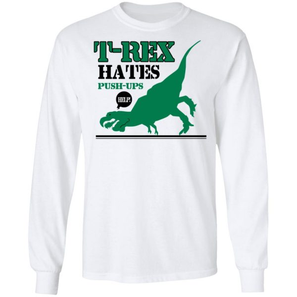T-Rex Hates Pushups T-Shirts