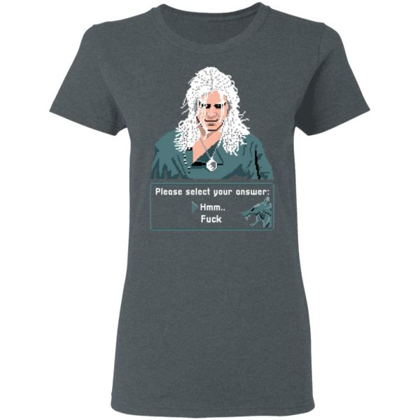 The Witcher Please Select Your Answers Fuck T-Shirts