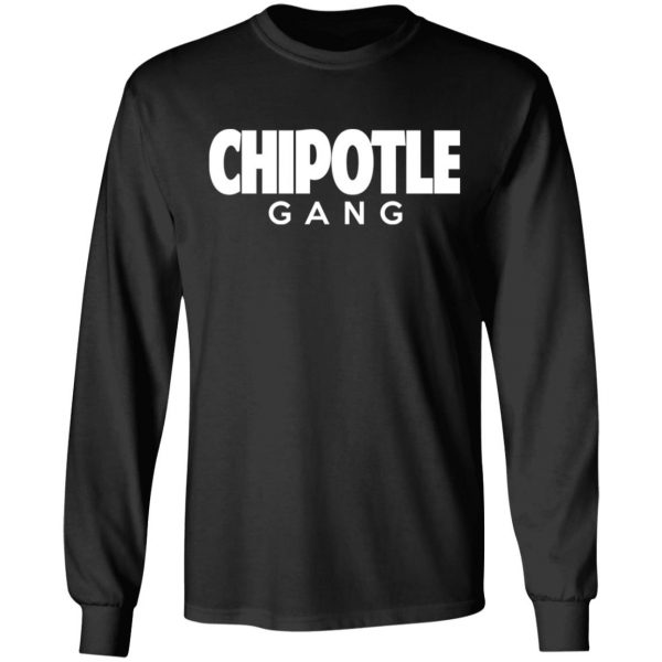 Chipotle Gang T-Shirts