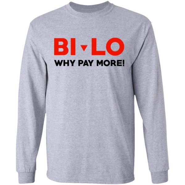 Bi-lo Why Pay More T-Shirts