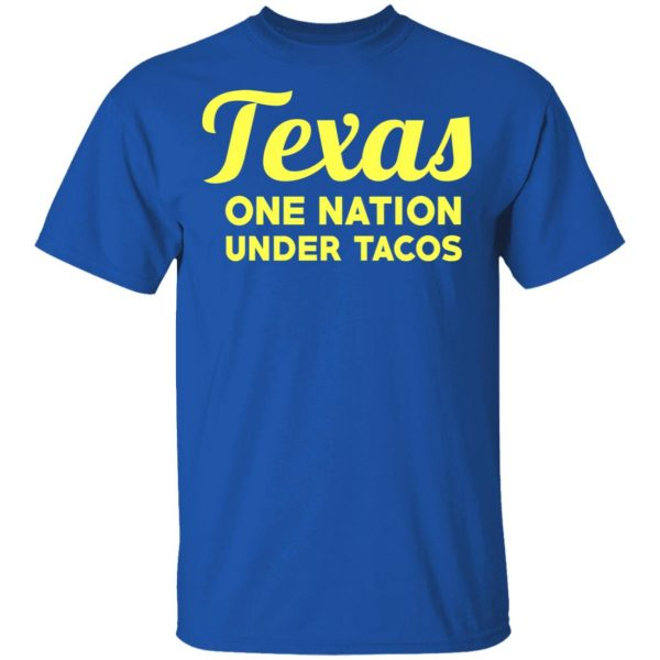 Texas One Nation Under Tacos T-Shirts