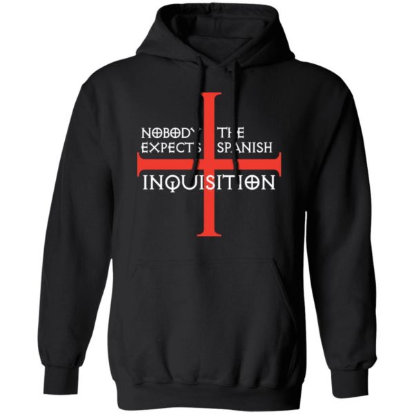 Nobody Expects The Spanish Inquisition T-Shirts
