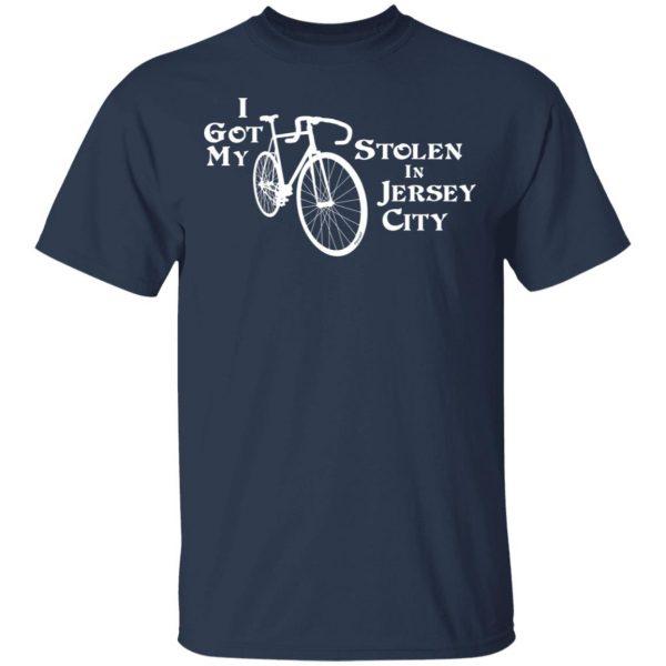 I Got My Bike Stolen In Jersey City T-Shirts