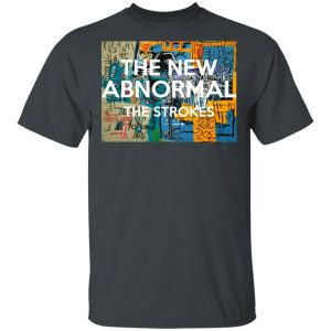 The New Abnormal The Strokes T-Shirts