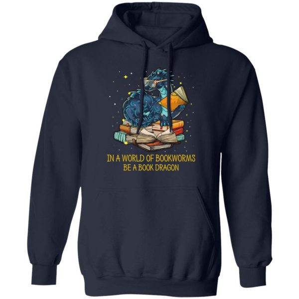 In A World Of Bookworms Be A Book Dragon T-Shirts
