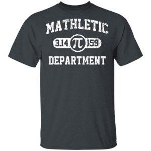 Mathletic Pi Department Pi Day T-Shirts