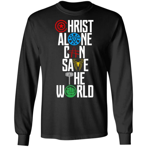 Christ Alone Can Save The World – The Avengers T-Shirts