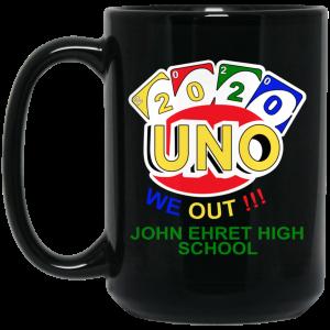 John Ehret High School 2020 Uno We Out High School Graduation Parody Mug