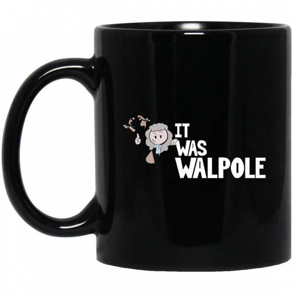 It Was Walpole Mug