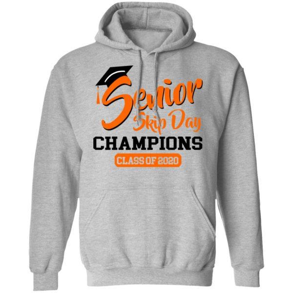 Senior Skip Day Champions Class Of 2020 T-Shirts