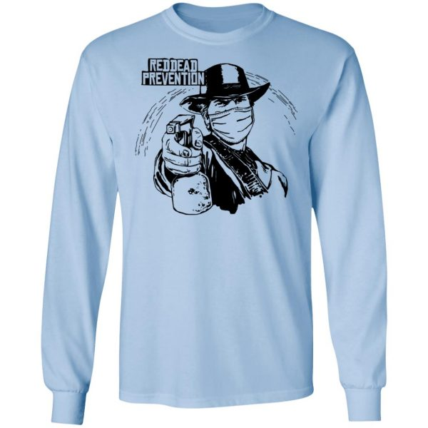 Reddead Prevention T-Shirts