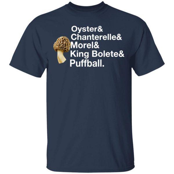 The Mushroom Forager Oyster & Chanterelle & Morel & King Bolete & Puffball T-Shirts
