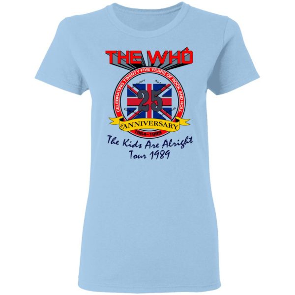 The Who 25 Anniversary The Kids Are Alright Tour 1989 T-Shirts