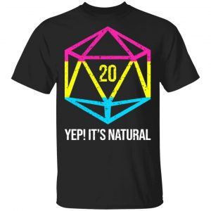 It's Natural 20 Pansexual Flag Pride LGBT Right Saying T-Shirts