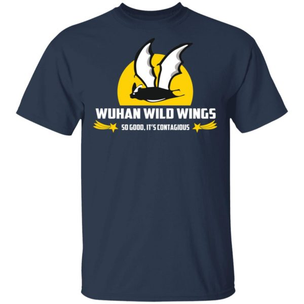 Wuhan Wild Wings So Good It's Contagious T-Shirts