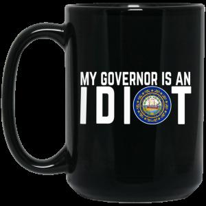 My Governor Is An Idiot New Hampshire Mug