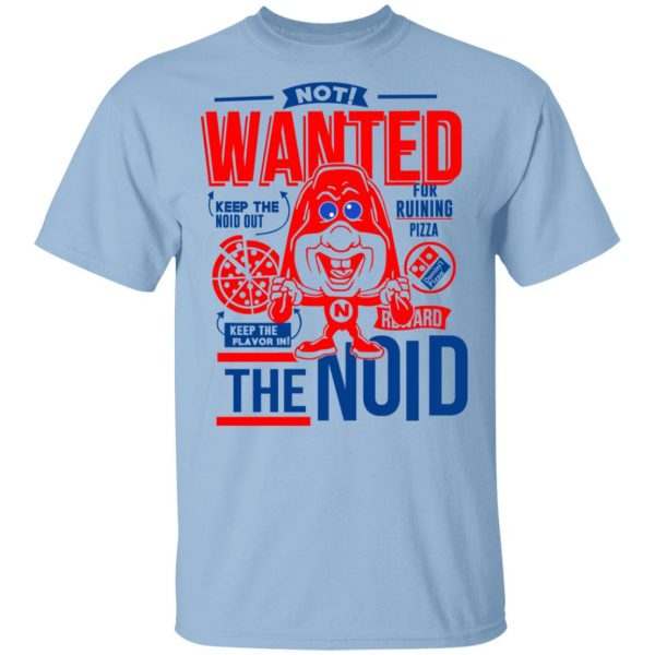 The Noid Not Wanted Keep The Noid Out Keep The Flavor In T-Shirts