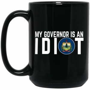 My Governor Is An Idiot Vermont Mug Coffee Mugs 2