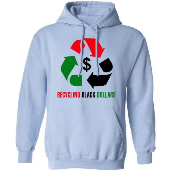 Recycling Black Dollars Black Pride T-Shirts