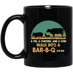 A Pig A Chicken And A Cow Walk Into A Bar-B-Q Mug