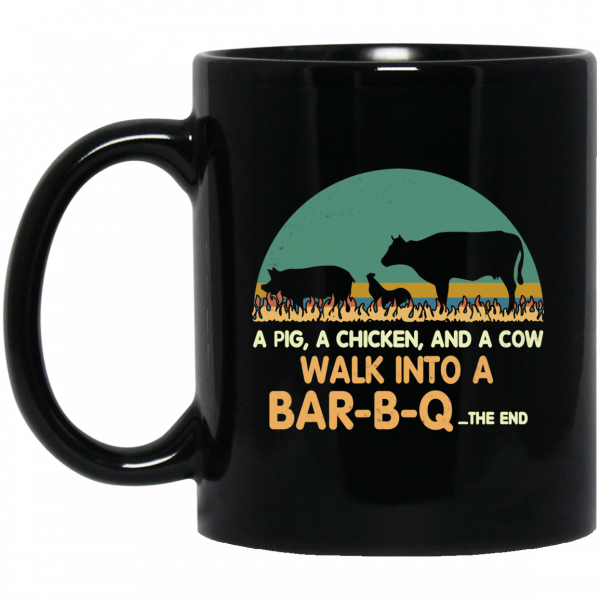 A Pig A Chicken And A Cow Walk Into A Bar-B-Q Mug