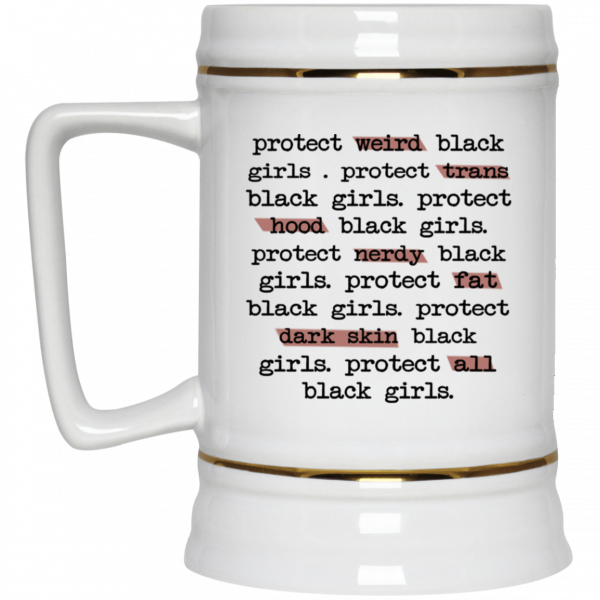 Protect Weird Black Girls Protect Trans Black Girls Protect All Black Girls Mug Coffee Mugs 6