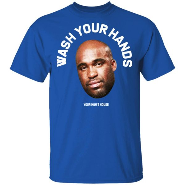 Wash Your Hands Tom Segura T-Shirts