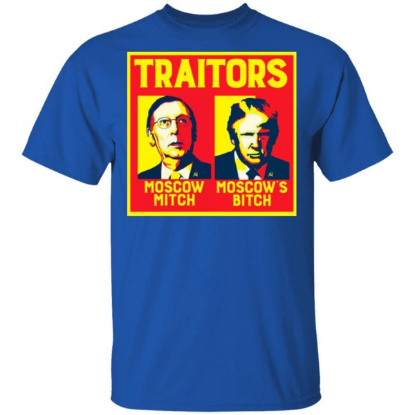 Traitors Ditch Moscow Mitch T-Shirts