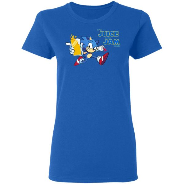 It's Juice And Jam Time Sonic T-Shirts
