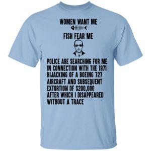 Women Want Me Fish Fear Me T-Shirts