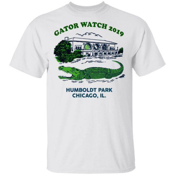 Gator Watch 2019 Humboldt Park Chicago IL T-Shirts Apparel 4
